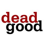 Dead Good