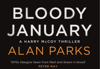 Alan Parks - Bloody January FEATURED IMAGE